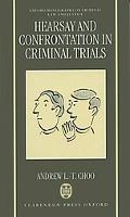 Hearsay and Confrontation in Criminal Trials