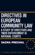 Directives in European Community Law A Study of Directives and Their Enforcement in National...