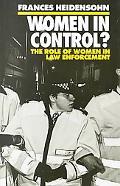 Women in Control? The Role of Women in Law Enforcement