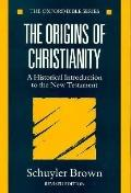 Origins of Christianity A Historical Introduction to the New Testament