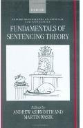 Fundamentals of Sentencing Theory Essays in Honour of Andrew Von Hirsch