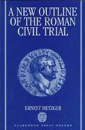 New Outline of the Roman Civil Trial