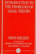 Introduction to the Problems of Legal Theory A Translation of the First Edition of the Reine...
