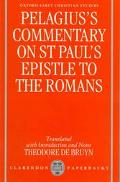 Pelagius's Commentary on st Paul's Epistle to the Romans