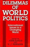 Dilemmas of World Politics International Issues in a Changing World