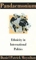 Pandaemonium:ethnicity in Intl.politics