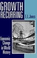 Growth Recurring Economic Change in World History