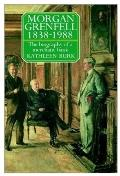 Morgan Grenfell, 1838-1988 The Biography of a Merchant Bank