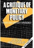 Critique of Monetary Policy Theory and British Experience