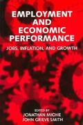 Employment and Economic Performance Jobs, Inflation, and Growth
