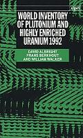 World Inventory of Plutonium and Highly Enriched Uranium, 1992