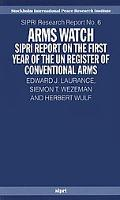 Arms Watch Sipri Report on the First Year of the UN Register of Conventional Arms