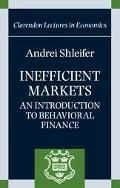 Inefficient Markets An Introduction to Behavioral Finance