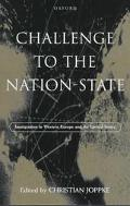 Challenge to the Nation-State Immigration in Western Europe and the United States