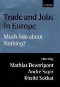 Trade and Jobs in Europe Much Ado About Nothing?