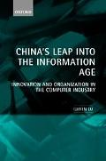 China's Leap into the Information Age Innovation and Organization in the Computer Industry