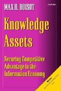 Knowledge Assets Securing Competitive Advantage in the Information Economy