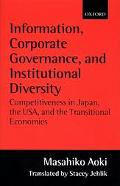 Information, Corporate Governance, and Institutional Diversity Competitiveness in Japan, the...