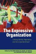 Expressive Organization Linking Identity, Reputation, and the Corporate Brand