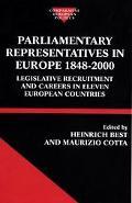 Parliamentary Representatives in Europe, 1848-2000 Legislative Recruitment and Careers in El...