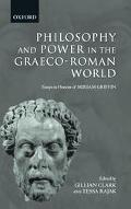 Philosophy and Power in the Graeco-Roman World Essays in Honour of Miriam Griffin