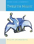 Twelfth Night (2010 edition): Oxford School Shakespeare (Oxford Shakespeare Studies)