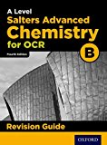 OCR A Level Salters' Advanced Chemistry Revision Guide