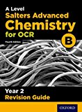 OCR A Level Salters' Advanced Chemistry Year 2 Revision Guide: Year 2