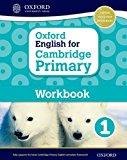 Oxford English for Cambridge Primary Workbook 1: Workbook 1