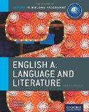 IB English A Language & Literature: Course Book: Oxford IB Diploma Program Course Book (IB D...