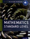 IB Mathematics Standard Level: For the IB diploma (International Baccalaureate)
