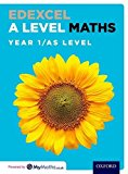 Edexcel A Level Maths: Year 1 / AS Student Book: Year 1/AS