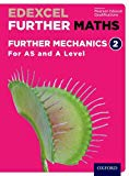 Edexcel Further Maths: Further Mechanics 2 Student Book (AS and A Level)