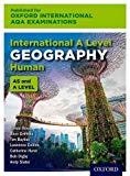 Oxford International AQA Examinations: International A Level Geography Human