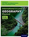 Oxford International AQA Examinations: International A Level Physical Geography