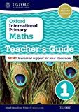 Oxford International Primary Maths: Stage 1: Teacher's Guide 1