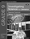 Investigating Science for Jamaica Book 3: Separate Sciences Workbook
