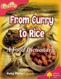 Oxford Reading Tree: Level 4: Fireflies: From Curry to Rice: A Food Dictionary
