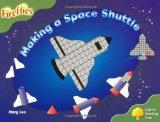 Ort Stage 7-Making a Space Rocket (Oxford Reading Tree)