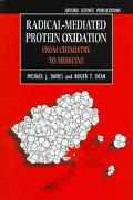 Radical-Mediated Protein Oxidation From Chemistry to Medicine
