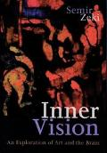 Inner Vision An Exploration of Art and the Brain
