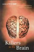 Killers in the Brain Essays in Science and Technology from the Royal Institution