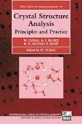 Crystal Structure Analysis Principles and Practice