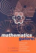 Mathematics Galore! Masterclasses, Workshops, and Team Projects in Mathematics and Its Appli...