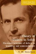 Theory of Defects in Solids Electronic Structure of Defects in Insulators and Semiconductors