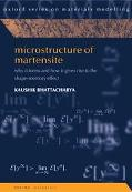 Microstructure of Martensite Why It Forms and How It Gives Rise to the Shape-Memory Effect