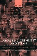 Discussing Chemistry and Steam The Minutes of a Coffee House Philosophical Society 1780-1787