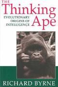 Thinking Ape Evolutionary Origins of Intelligence