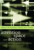 Attention, Space and Action Studies in Cognitive Neuroscience