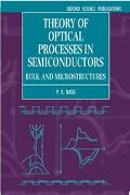 Theory of Optical Processes in Semiconductors Bulk and Microstructures